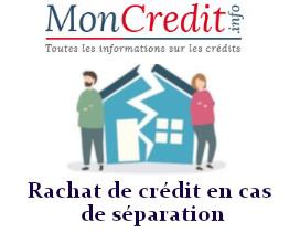 rachat de crédit en cs de séparation